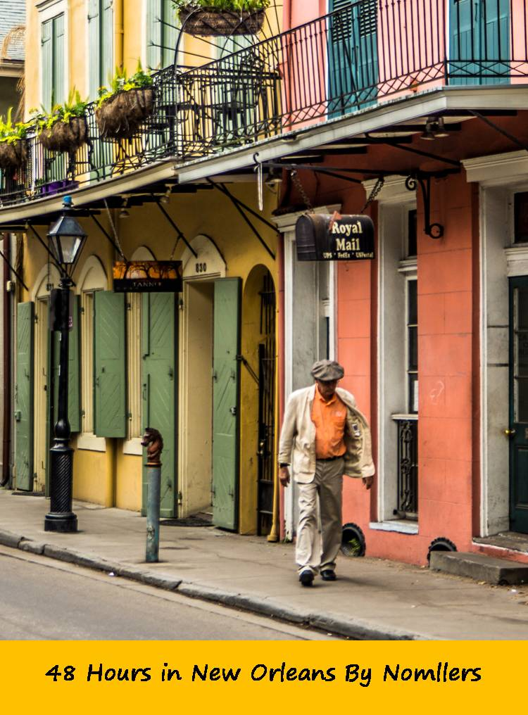 48 hours in New Orleans