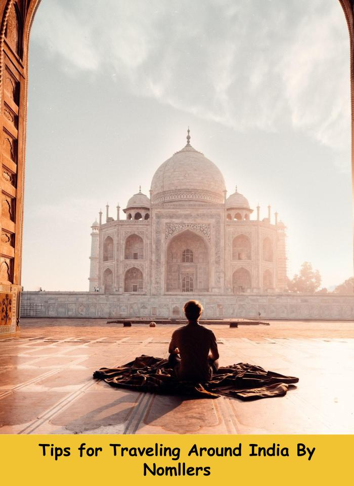 Tips for Traveling in India
